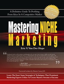 Eric V. Van Der Hope's Bestselling Book: Mastering Niche Marketing